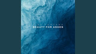 Play Beauty for Ashes
