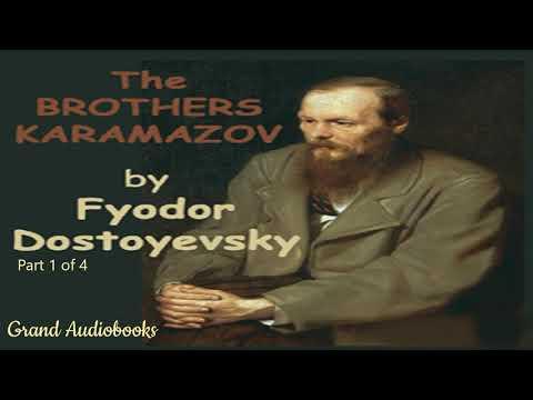The Brothers Karamazov by Fyodor Dostoyevsky Part 1 (Full Audiobook)  *Grand Audiobooks