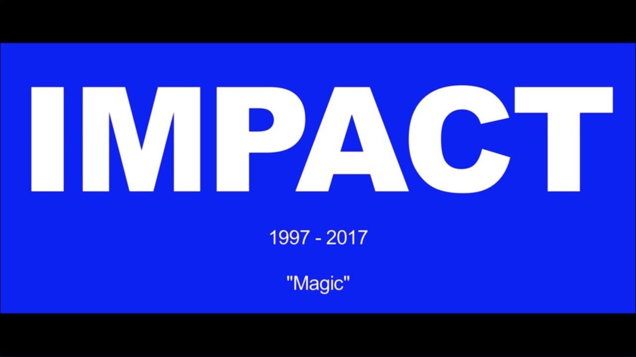 IMPACT Faces 1997-2017