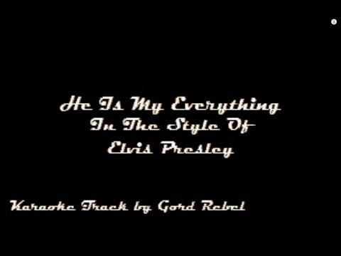 He Is My Everything - Elvis Presley - Karaoke Online Version