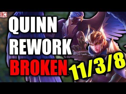 QUINN REWORK BROKEN GAMEPLAY - 11/3/8 - League of Legends
