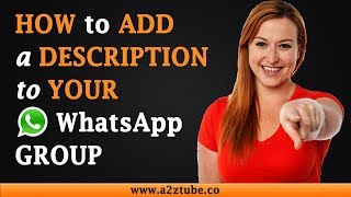 How to Add a Description to Your WhatsApp Group on an Android Device