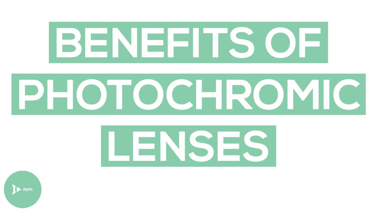 daa9cfe7e8 Photochromic Lenses  What Are The Real Benefits  - YouTube