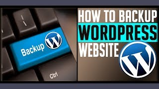 How to take backup of your Website created from Wordpress   Best Plugin to take backup   2018