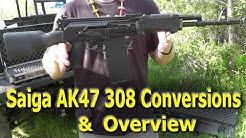 Saiga 308 AK47 Conversion - Overview