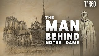 Who is the man behind Notre-Dame ? [VR/360]