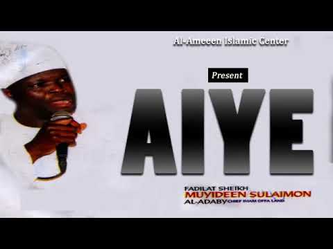 AIYE - Sheikh Muyideen Salmon Imam Agba Offa thumbnail