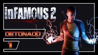 inFAMOUS 2 - Finalmente Começa - Parte #1 - Detonado Dublado e Legendado PT-BR