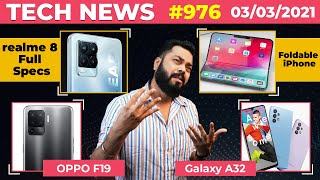 Download realme 8 Full Specs,Redmi Note 10 Price,Foldable iPhone Coming,Galaxy A32 Launched, OPPO F19-#TTN976