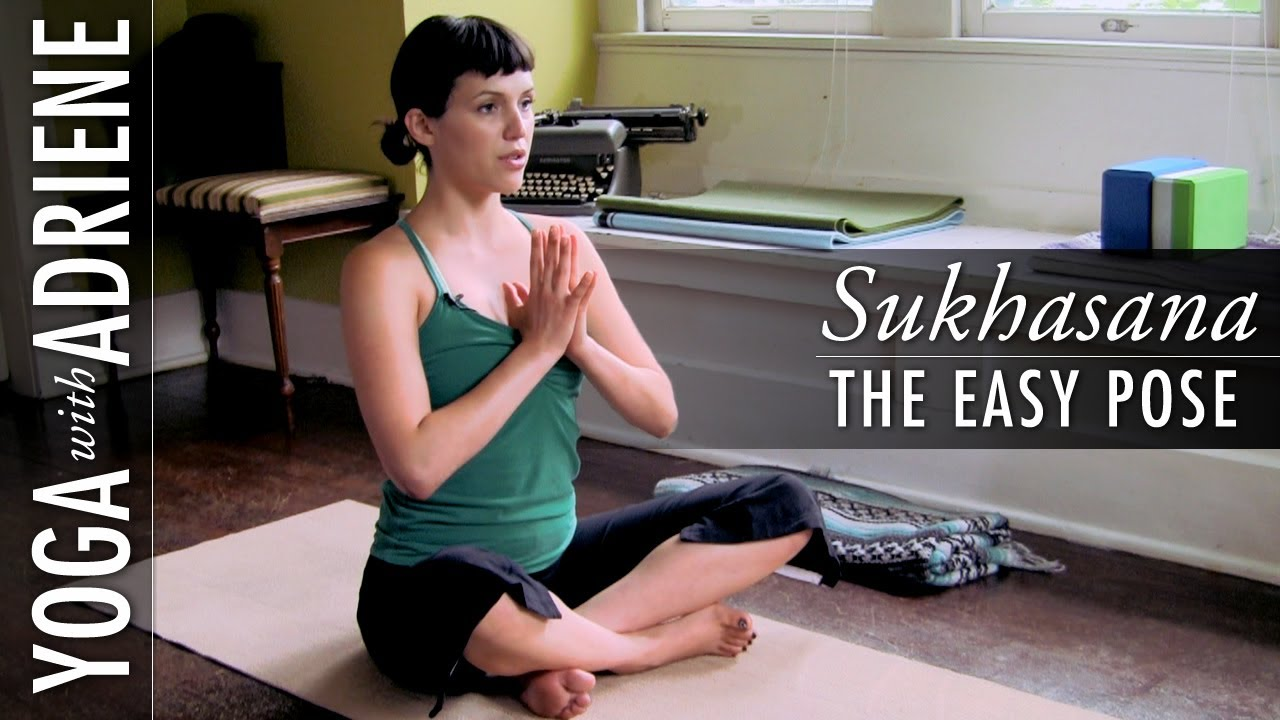 Sukhasana The Easy Pose