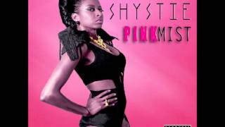 Shystie - Good Girls Gone Bad (feat Pharaoh Jayy) Remix