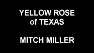 Yellow Rose of Texas - Mitch Miller