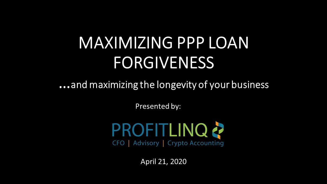 Maximizing your PPP Loan Forgiveness