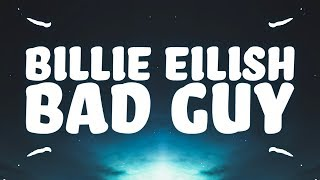 Billie Eilish - bad guy (Lyrics) 🎵 Video
