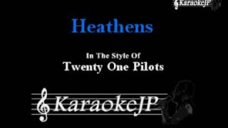 Heathens (Karaoke) - Twenty One Pilots