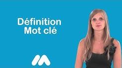 Définition Mot clé - Vidéos formation - Tutoriel vidéos - Market Academy par Sophie Rocco