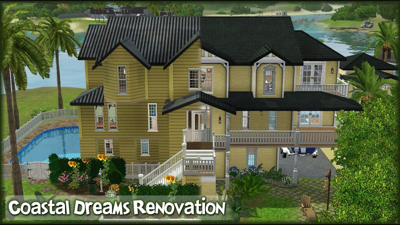 The sims 3 home renovation coastal dreams 1000 for How to get your house renovated for free