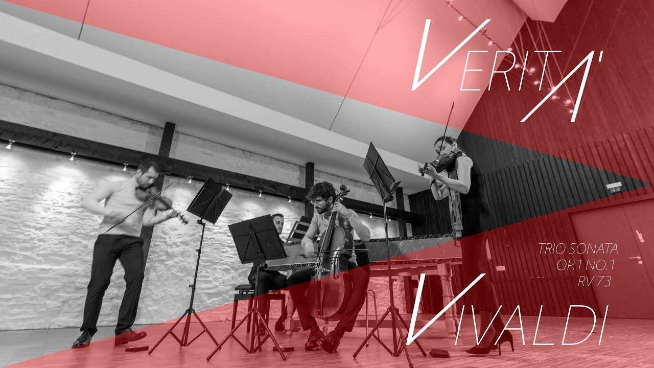 VERITÀ - A.Vivaldi Trio Sonata,  Rv 73 Op.1 No. 1