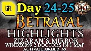 Path of Exile 3.5: BETRAYAL DAY # 24-25 Highlights ZIZARAN