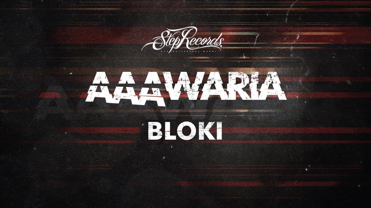 AAAWARIA – BLOKI