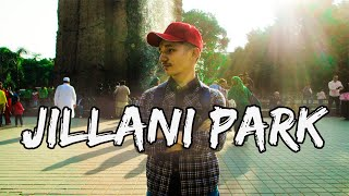 VLOG 2 | JILANI PARK
