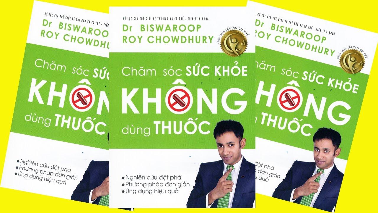 Đọc SáchThuê | Chăm sóc sức khỏe không dung thuốc | Biswaroop Roy Chowdhury | Sách nói hay