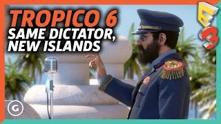 Tropico 6 Changes The Game With New Islands And Raids | E3 2017