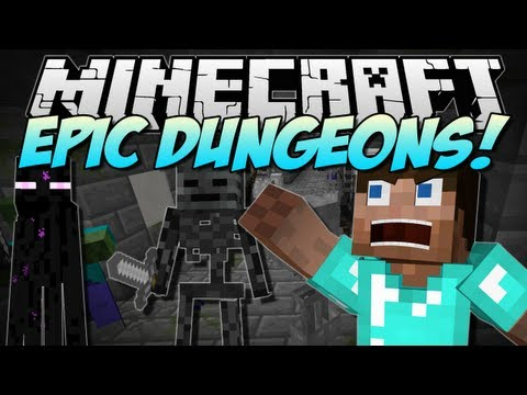 Minecraft | EPIC DUNGEONS! (RPG-Style Dungeon Systems!) | Mod Showcase [1.6.1]