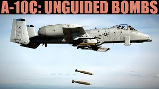 A-10C Warthog: Conventional & Cluster Bombs Tutorial | DCS WORLD