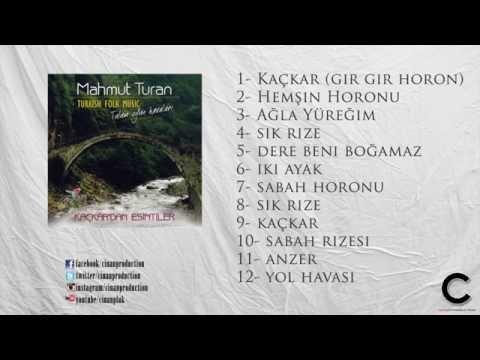 Mahmut Turan - Kaçkar (Official Lyrics) (Tulum)