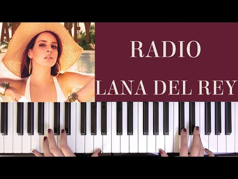 HOW TO PLAY: RADIO - LANA DEL REY