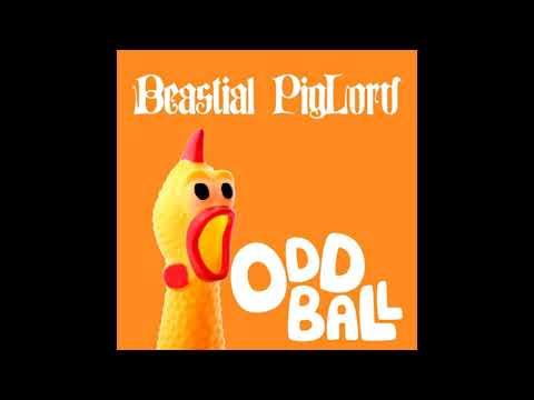 Beastial Piglord - OddBall (2021) (New Full Album)