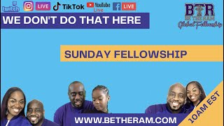 We Don't Do that Here // Be the Ram Global Fellowship // Pastor Coach McKissic