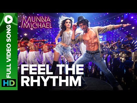 Feel the Rhythm Song Lyrics From Munna Michael