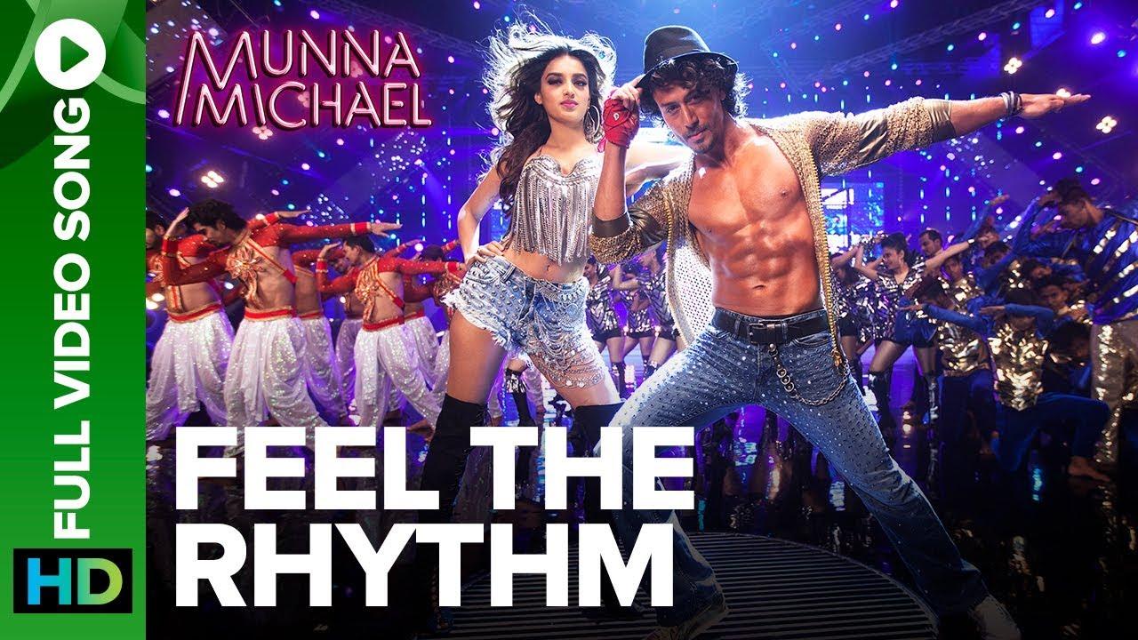 Download Feel The Rhythm - Full Video Song | Munna Michael | Tiger Shroff & Nidhhi Agerwal
