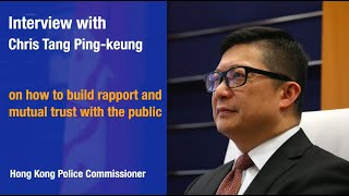 Chris Tang on How to Build Rapport and Mutual Trust with the Public