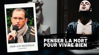 Penser la mort pour vivre bien (Epicure), Jean-Luc NATIVELLE