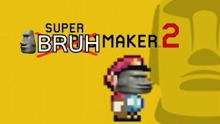 🗿SUPER BRUH MAKER 2