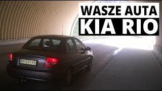 Kia Rio (2003) - Wasze auta - Test #1 - Daniel