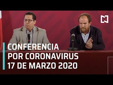 Conferencia por Coronavirus en México - 17 de Marzo 2020
