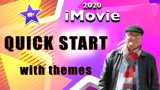 iMovie themes - Quick start - training iMovie 2020