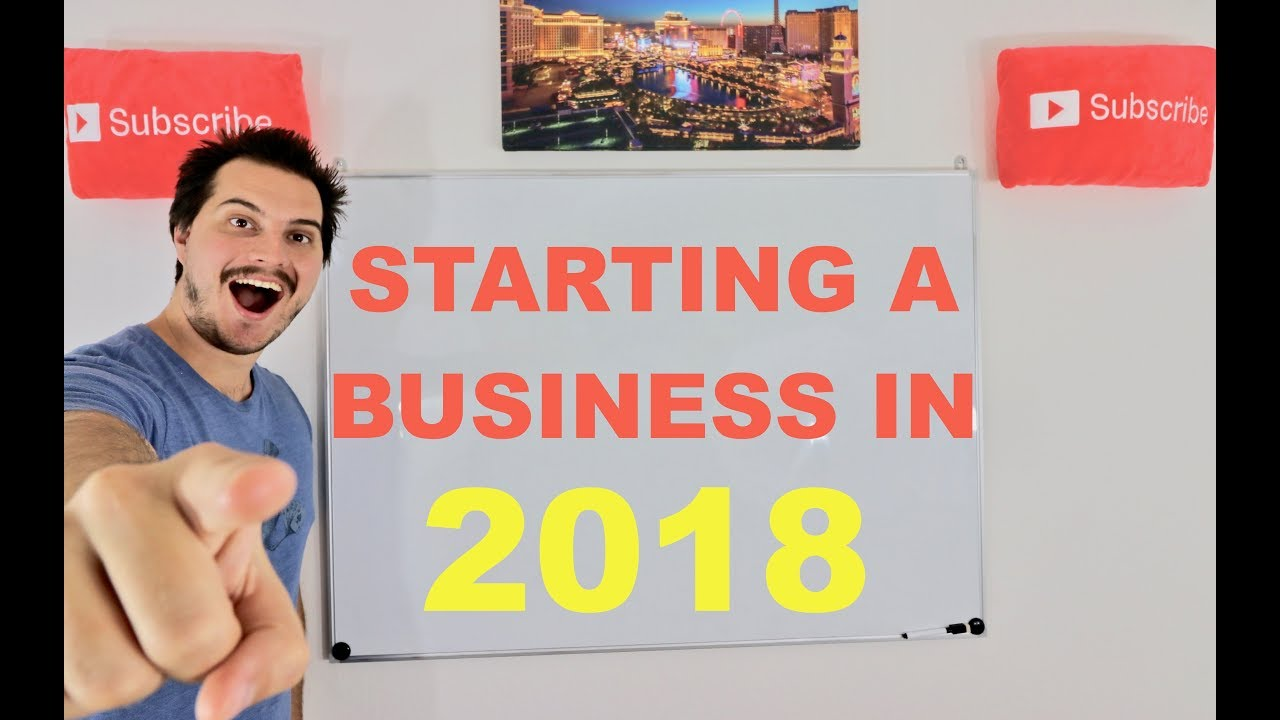 How to Start a Business in 2018
