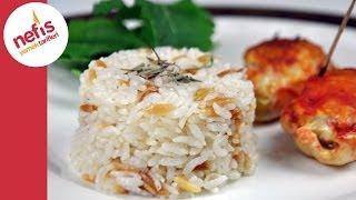 Şehriyeli Pirinç Pilavı | Nefis Yemek Tarifleri