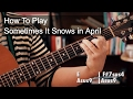 watch he video of Sometimes it Snows in April Prince Guitar Tutorial