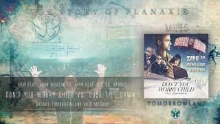 Don't You Worry Child vs. Dusk Till Dawn (Brooks Tomorrowland 2018 Mashup) [Jasx & Miles Reboot]