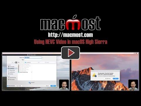 Using HEVC Video in macOS High Sierra