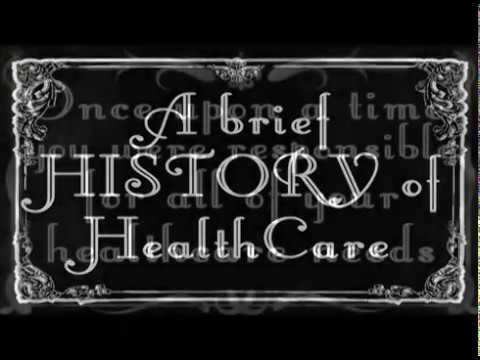 A Brief History of Healthcare