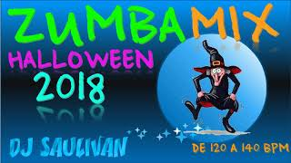 ZUMBA MIX HALLOWEEN 2018 DEMO-DJSAULIVAN