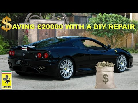 The DIY Ferrari Repair that saved me £20000