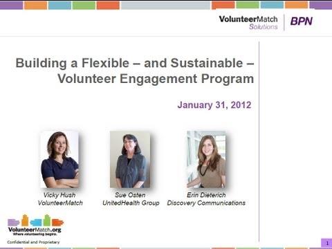 Building a Flexible Volunteer Engagement Program - January 2012 VolunteerMatch BPN Webinar